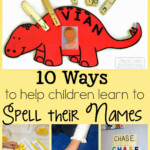 10 Ways To Help Children Learn To Spell Their Names pertaining to Importance Of Tracing Letters