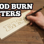 How To Wood Burn Letters throughout Tracing Letters Onto Wood