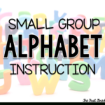 Small Group Alphabet Instruction (Aka - The Longest Post with regard to Alphabet Parade Tracing Letters