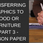 Transferring Graphics To Wood Or Furniture - Part 3 - Carbon Paper pertaining to Tracing Letters Onto Wood