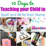 10 Days To Teaching Your Child To Spell And Write Their Name