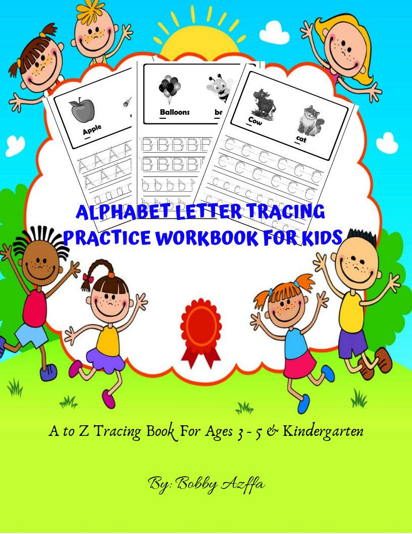 Alphabet Letter Tracing Practice Workbook For Kids A To Z