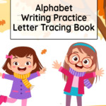 Alphabet Writing Practice Letter Tracing Book: Pre-Schooling Abc  Handwriting Workbook For Exercises, Happiness & Fun During Fall Holidays  (Paperback)