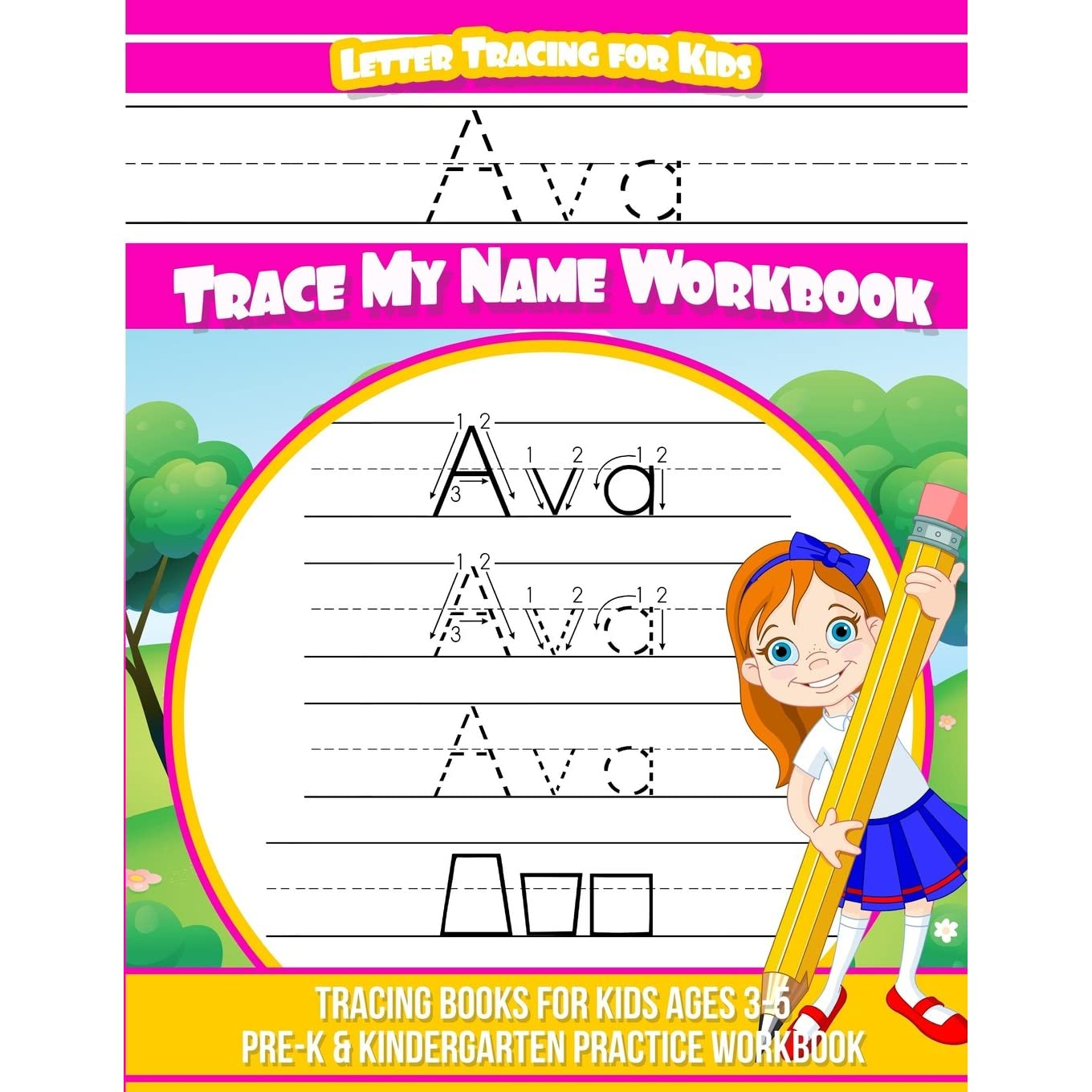 Ava Letter Tracing For Kids Trace My Name Workbook: Tracing