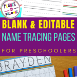Blank Name Tracing Worksheets For Preschool - Editable Pdf