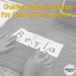 Guided Reading For The Pre-A Reader And Emergent Learner