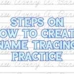 How To Create Name Tracing Worksheets