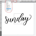 How To Digitize Your Lettering In Adobe Illustrator Without
