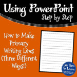 How To Make Primary Writing Lines • A Turn To Learn