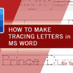 How To Make Tracing Letters In Ms Word