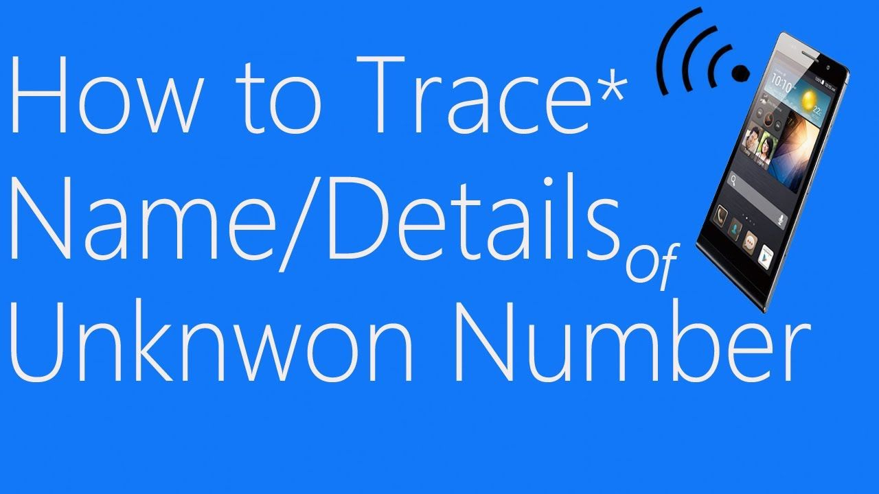 How To Trace Any Mobile Number In India [2 Methods | Cell