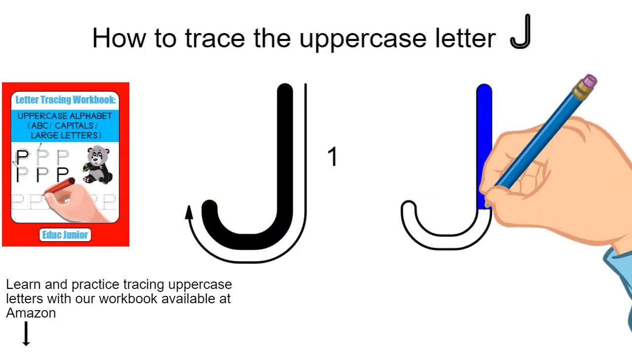 How To Trace The Uppercase Letter J