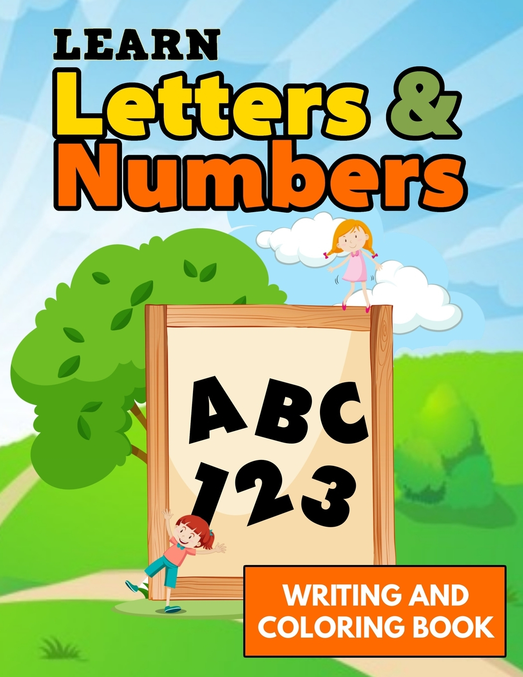 Learn Letters And Numbers Abc 123 Writing And Coloring Book: Landscape  Alphabet Numbers Writing Practice Letter Tracing Book Kids, Activity  Notebook