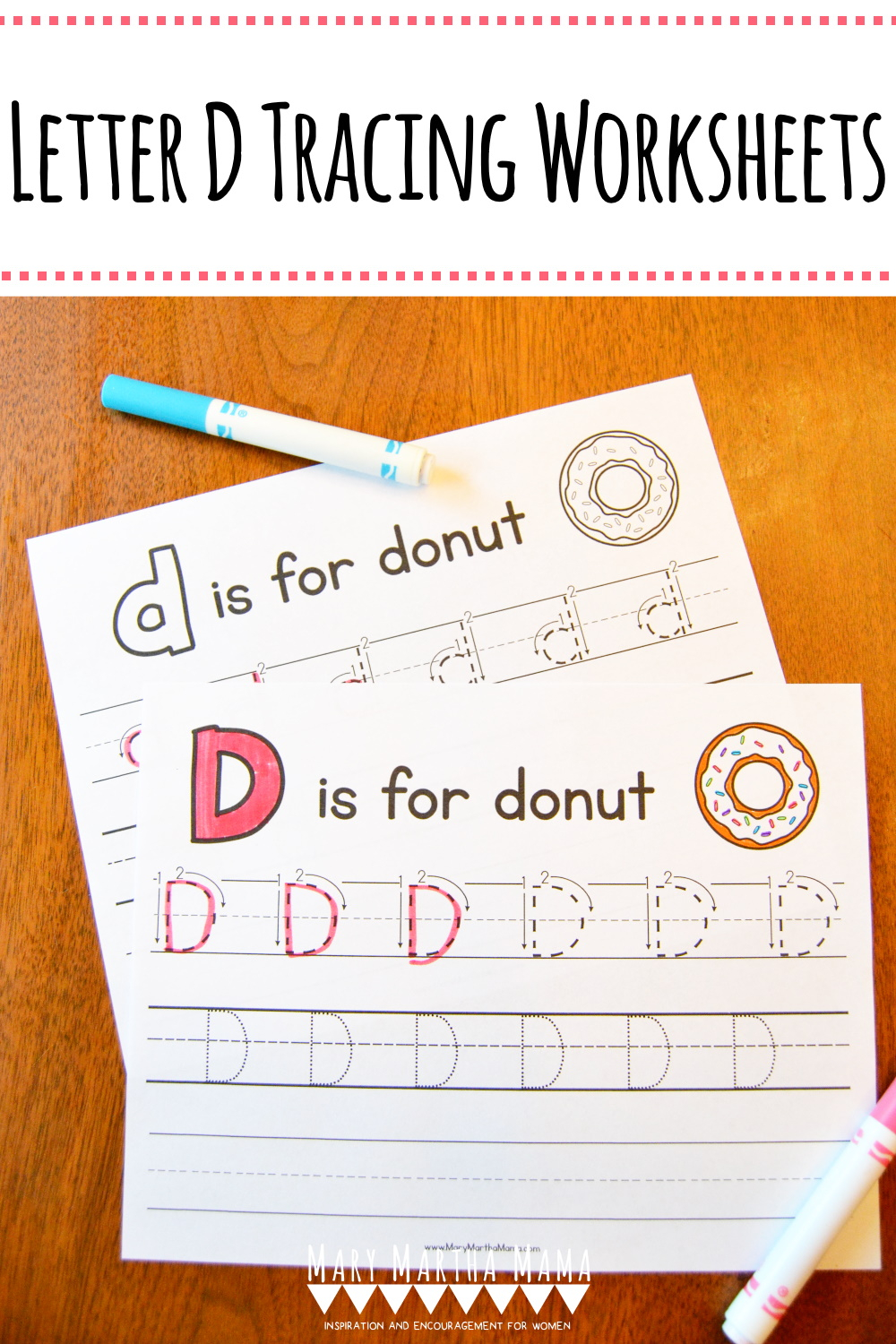 Letter D Tracing Worksheets – Mary Martha Mama