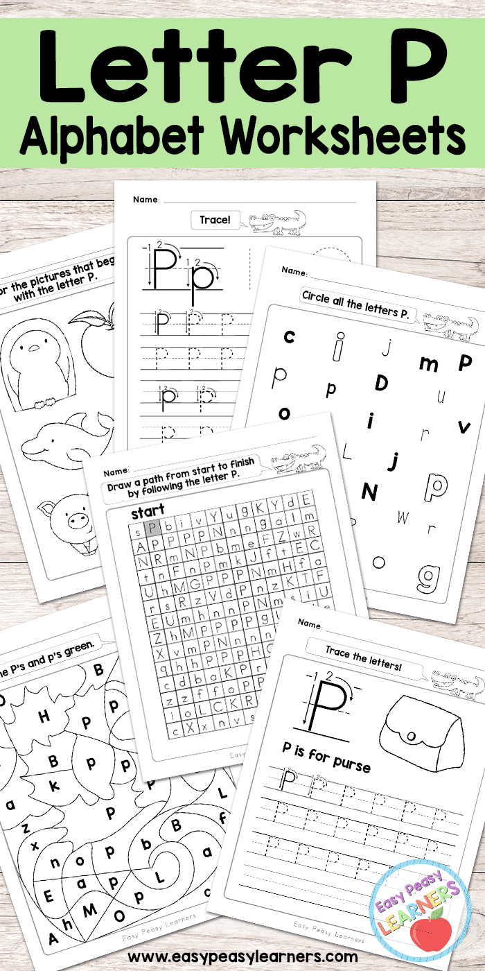 Letter P Worksheets - Alphabet Series - Easy Peasy Learners