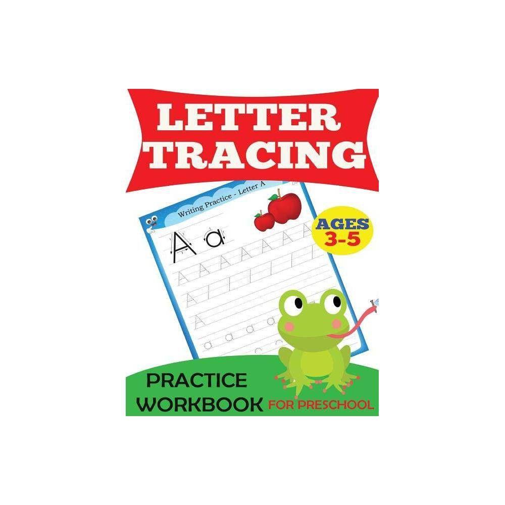 Letter Tracing Practice Workbook - (Preschool Workbooks)