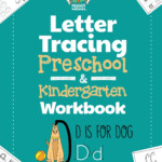 Letter Tracing Preschool & Kindergarten Workbook: Learning Letters 101 -  Educational Handwriting Workbooks For Boys And Girls Age 2, 3, 4, And 5  Years