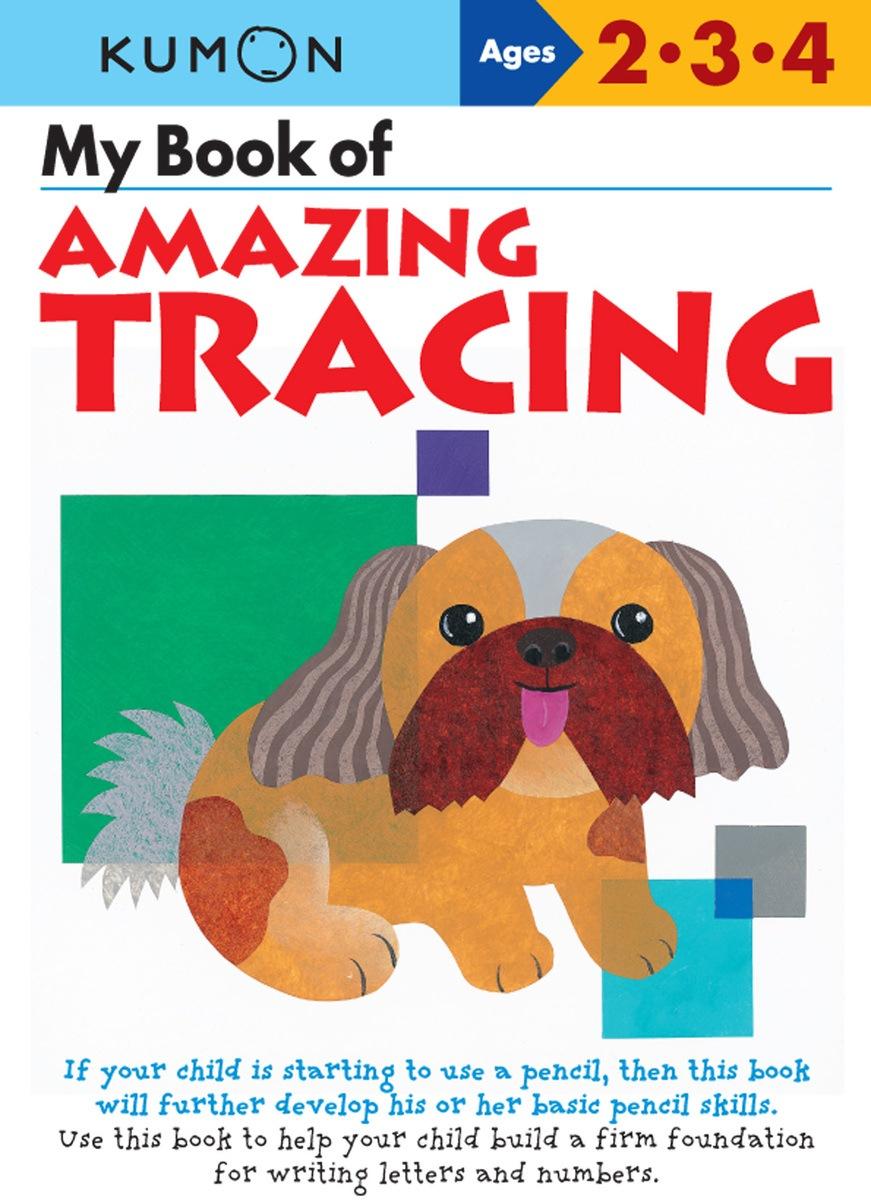 My Book Of Amazing Tracing | Kumon Publishing