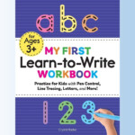 My First Learn To Write Workbook: Practice For Kids With Pen Control, Line  Tracing, Letters And More