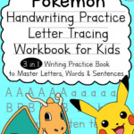 Pokemon Handwriting Practice Letter Tracing Workbook For Kids: 3-In-1  Writing Practice Book To Master Letters, Words & Sentences (Paperback) -