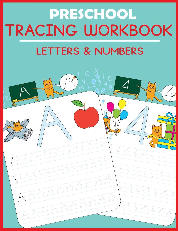 Preschool Workbooks: Preschool Tracing Workbook: Letters And Numbers  (Paperback) - Walmart