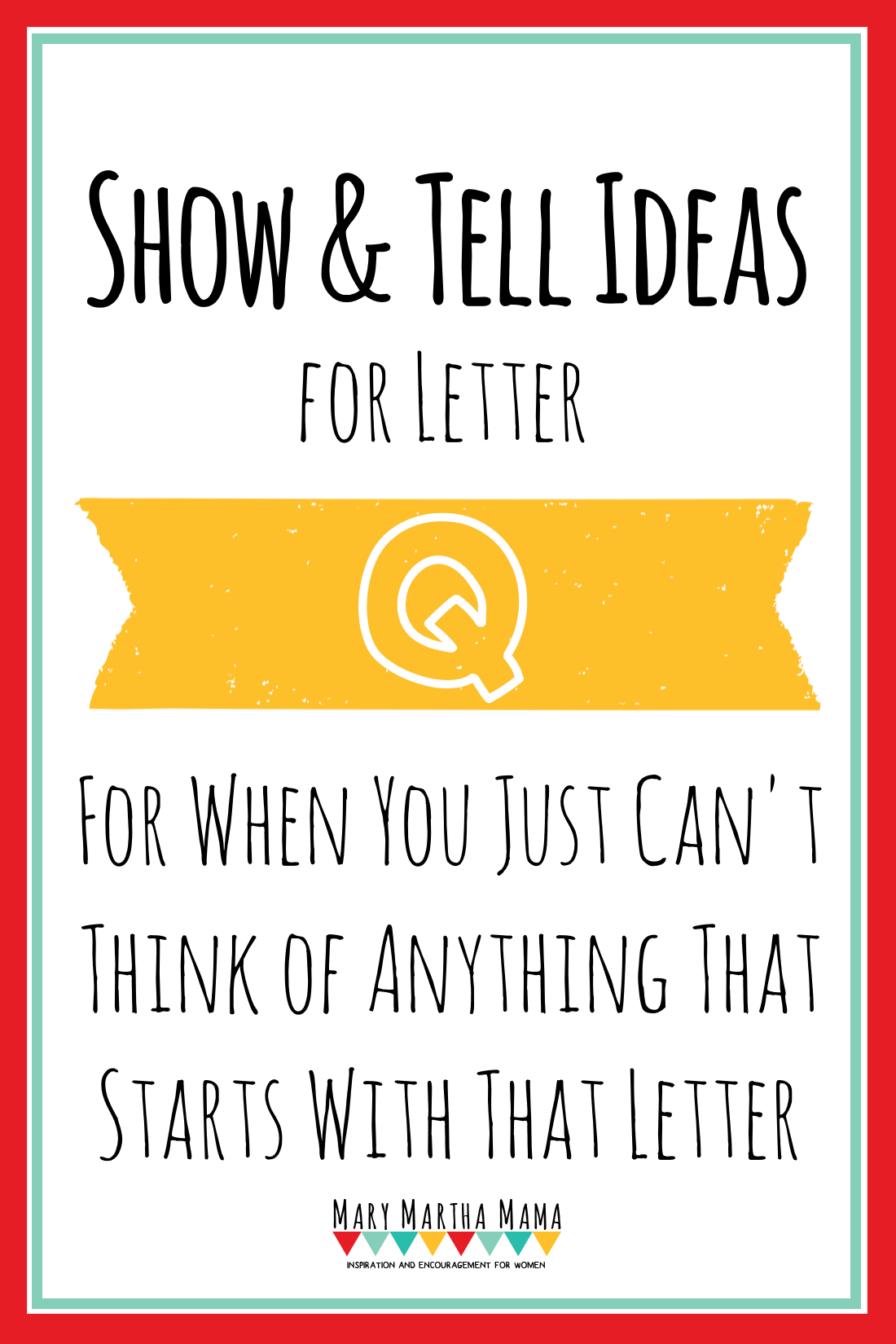 Show And Tell Letter Q [15 Ideas!] – Mary Martha Mama