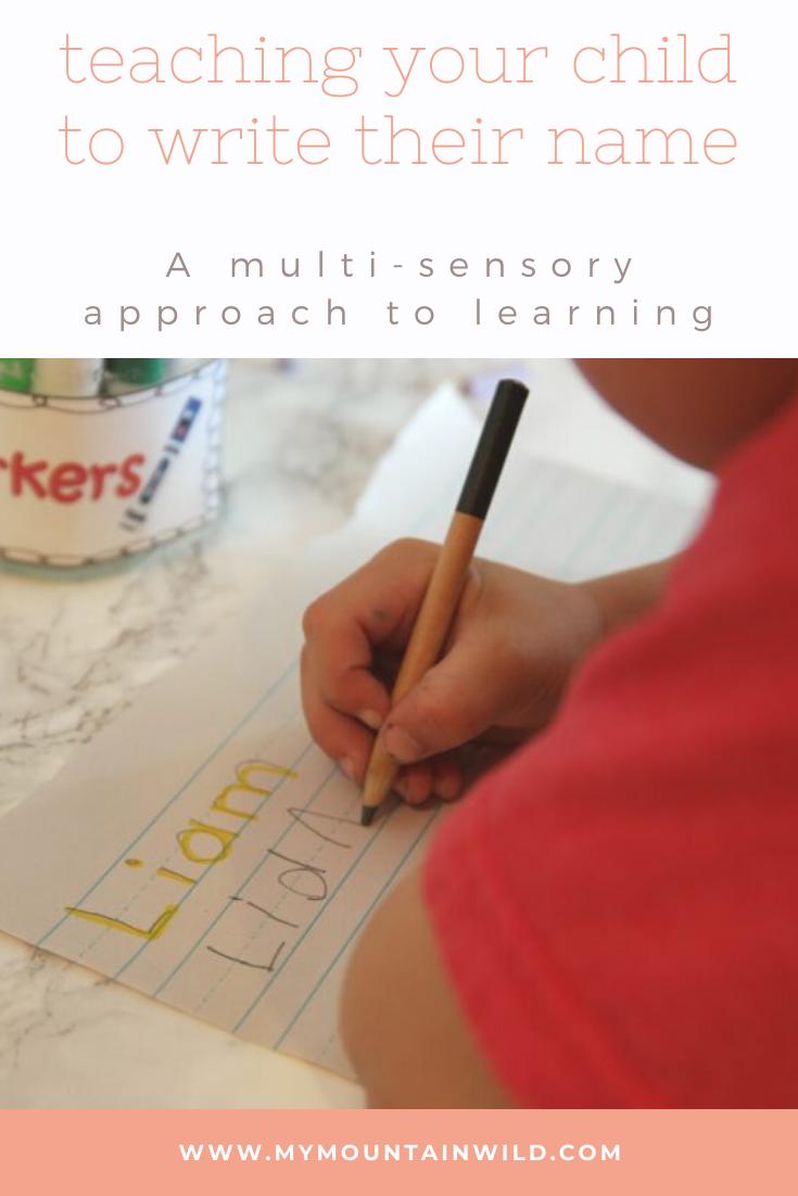 Teaching Your Child To Write Their Name- A Multi-Sensory