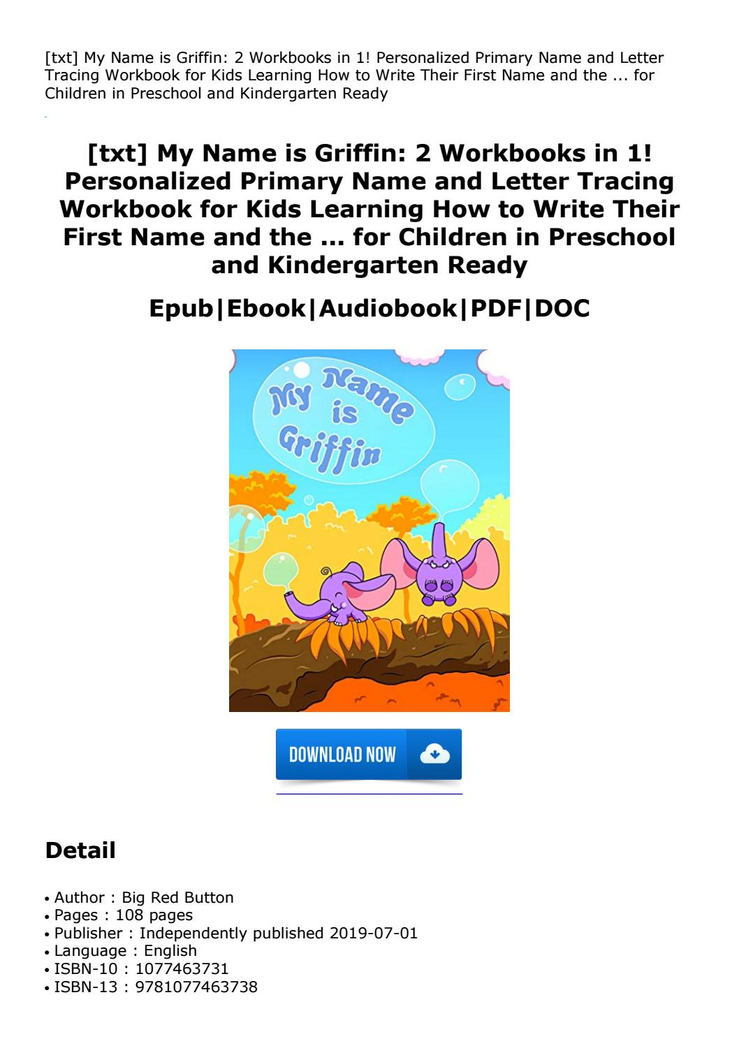 Txt] My Name Is Griffin: 2 Workbooks In 1! Personalized