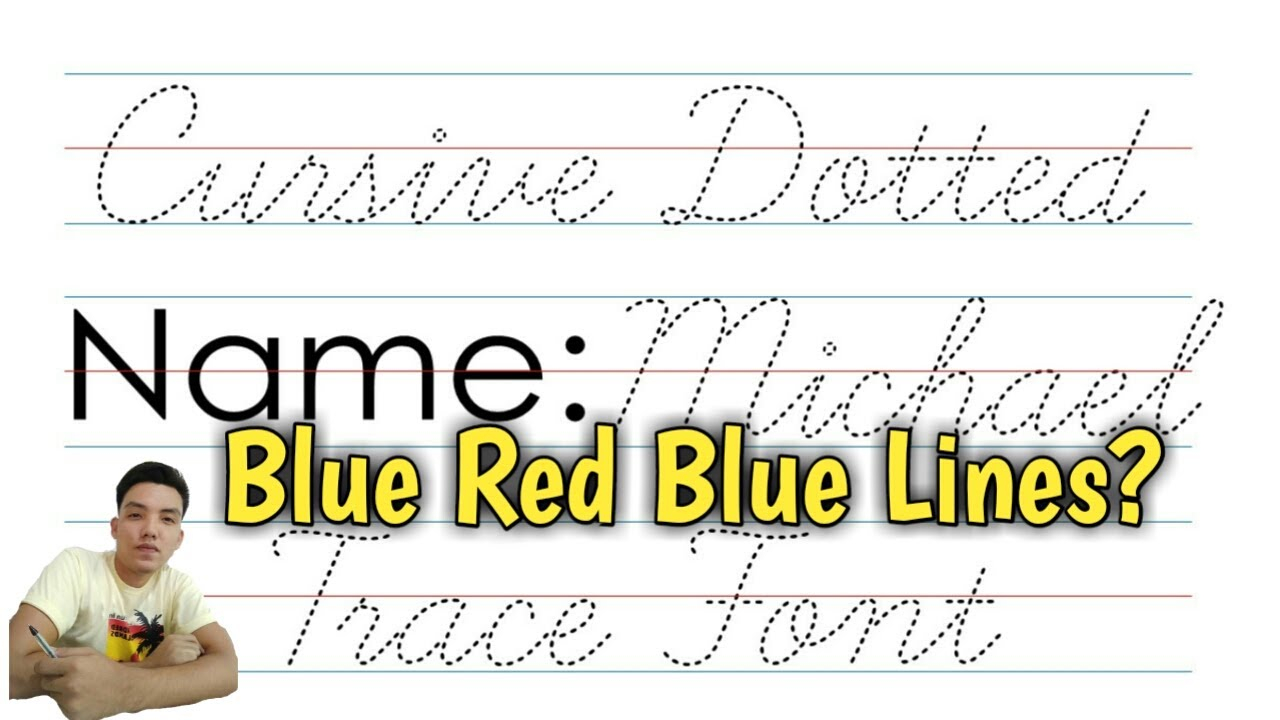 How To Install Cursive Dotted Trace Font - Blue Red Blue Lines
