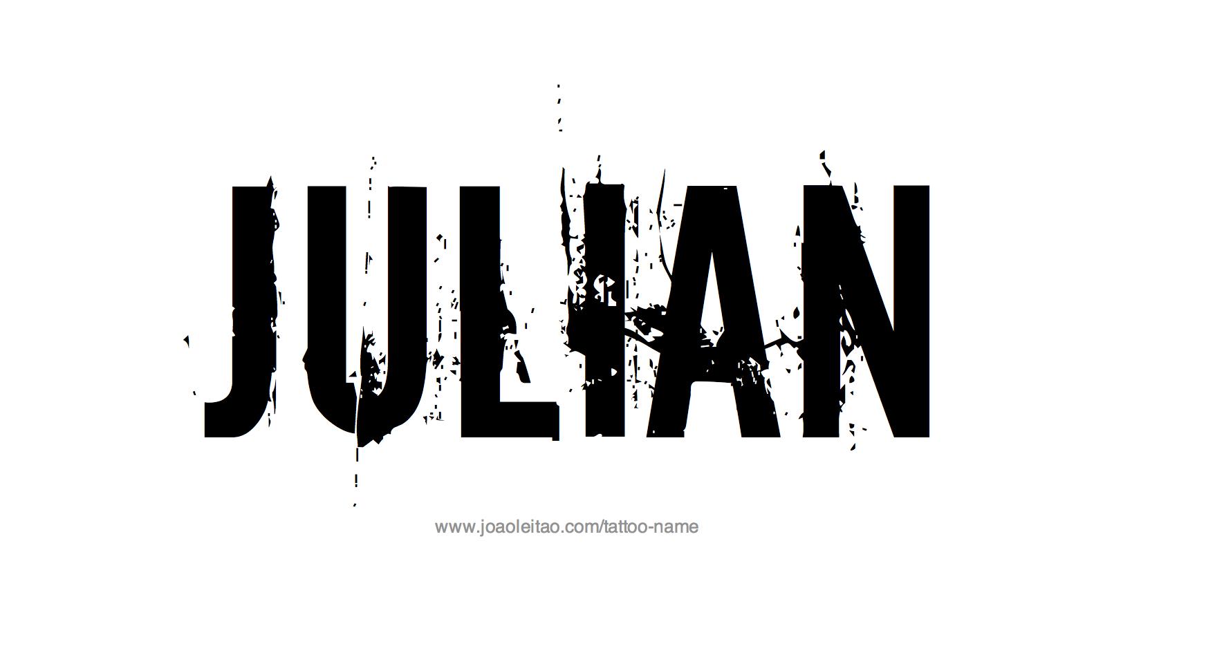 Julian Name Tattoo Designs | Name Tattoos, Name Wallpaper