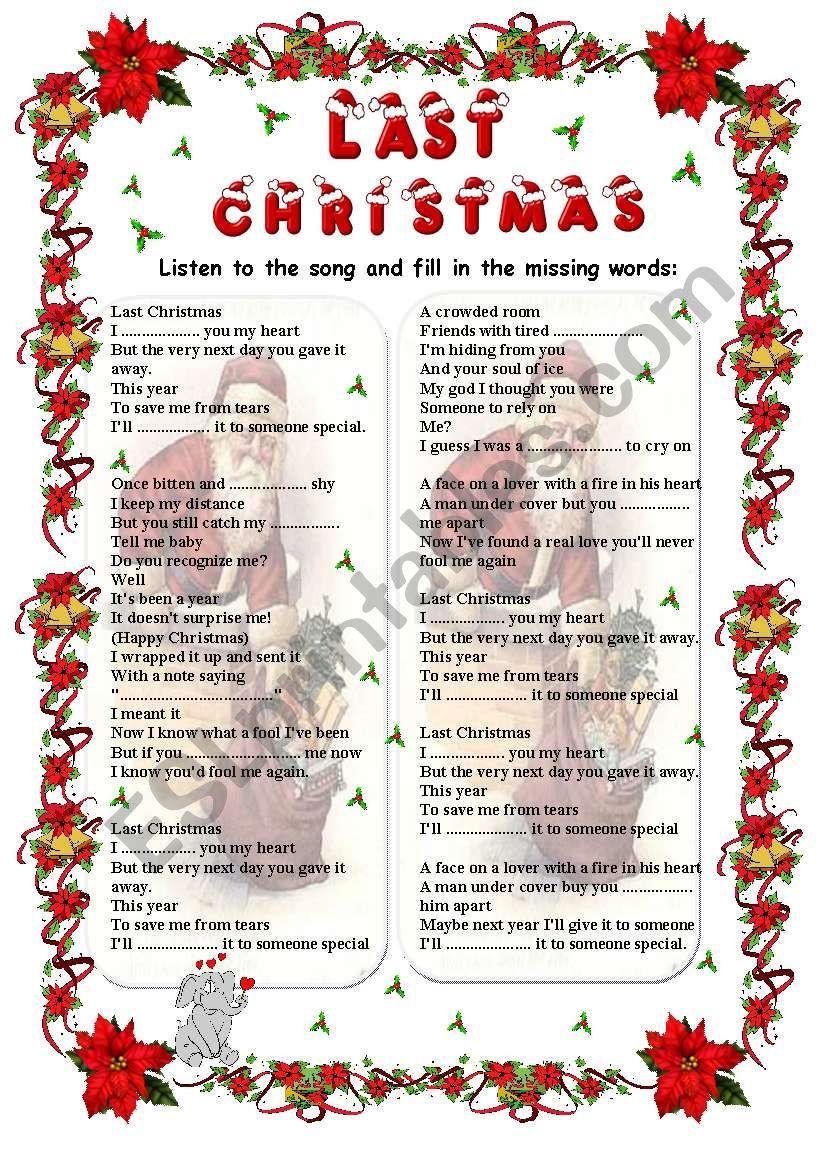 Last Christmas - Wham Song (Fill In) - Esl Worksheetgabitza