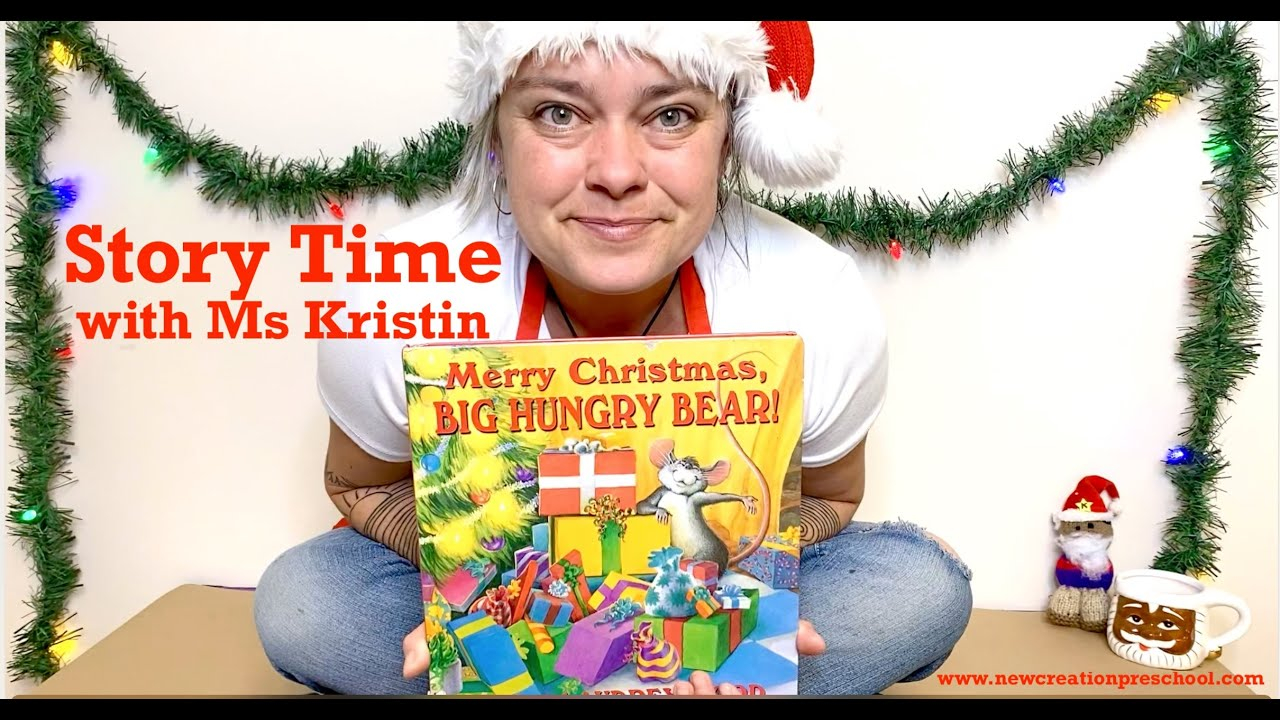 "Story Time: ""merry Christmas, Big Hungry Bear""don And"
