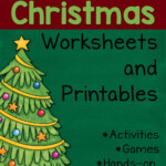 The Ultimate Guide To Christmas Worksheets And Printables