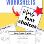 Free Name Tracing Worksheet Printable + Font Choices In 2020