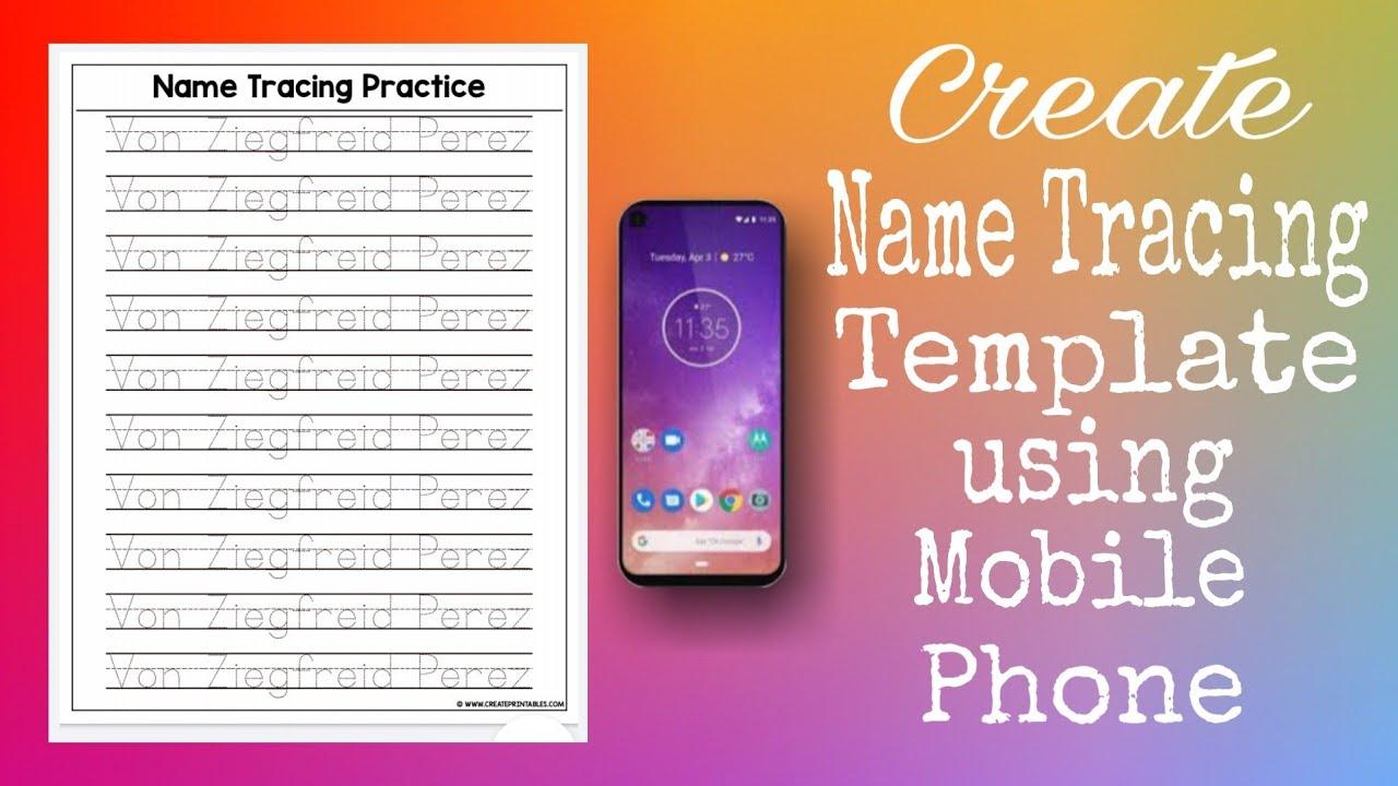 How To Create Name Tracing Template Using Mobile Phone | Melanie Nacino  Perez