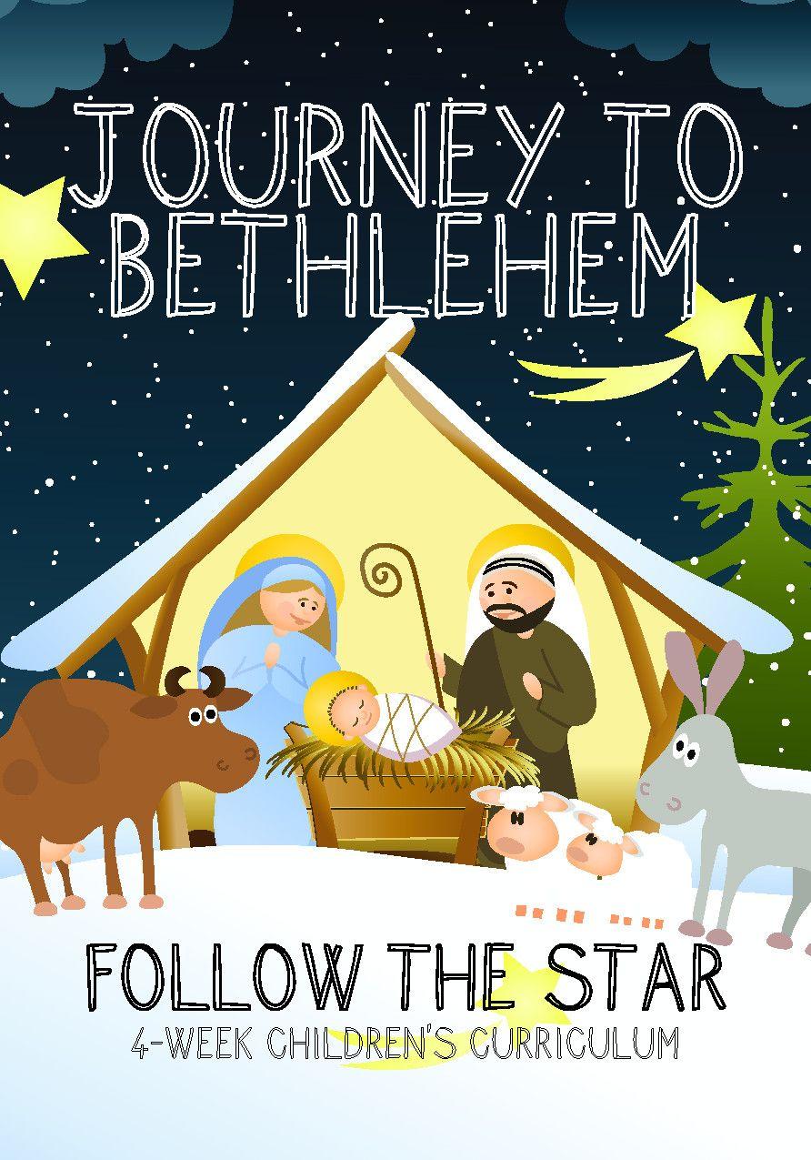 Journey To Bethlehem 4-Week Christmas Children's Ministry
