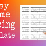 Very Easy Way On How To Make Name Tracing Templates
