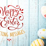 Happy Easter Greeting Messages Or What To Write In An