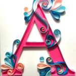 Paper Quilled Letter A 12 x9 Quilling Letters Paper
