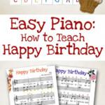 Easy Piano Music How To Teach Happy Birthday Free