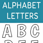 Free Printable Alphabet Templates And Other Printable Letters