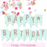 Free Printable Birthday Banners The Girl Creative