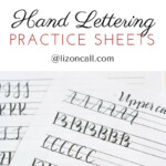 Free Printable Hand Lettering Practice Sheets Liz On Call