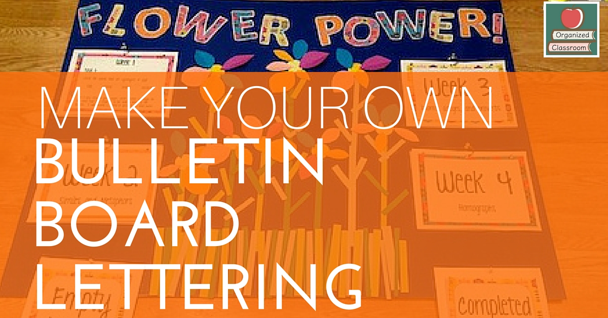 Make Your Own Bulletin Board Lettering Tutorial