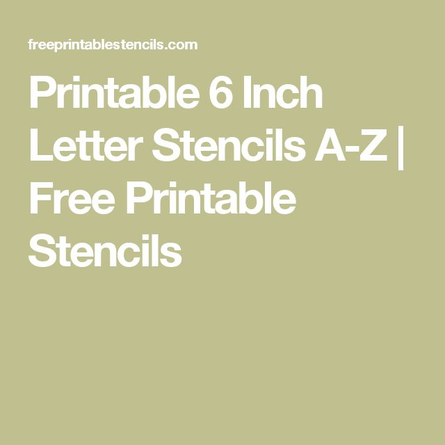 Printable 6 Inch Letter Stencils A Z Free Printable