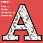 Unicorn Letters Numbers To Print 2 Free Printable